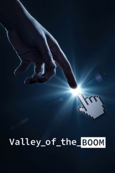 Долина Бум / Valley of the Boom (2018)
