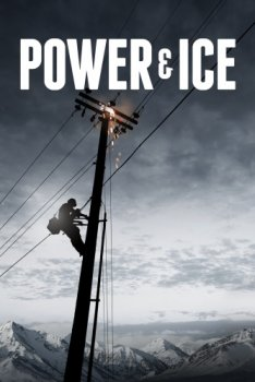 Электричество и лед  / Power & Ice 1 сезон (2015)