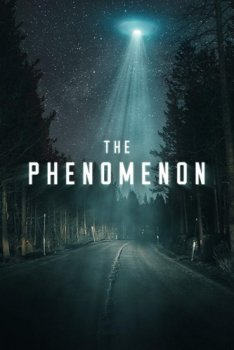 Феномен / The Phenomenon (2020)