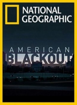 Американское затемнение (2006) National Geographic