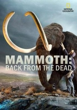 �������. ���������� �� ������� / Mammoth: Back from the Dead (2013)