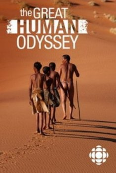 ������� ������� ������������ / Great Human Odyssey (2015)