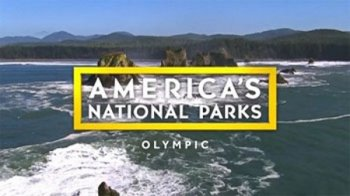 ������������ ����� �������. ������� / America's National Parks. Olympic (2015)