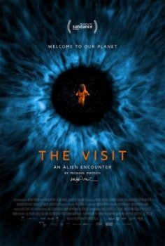 ����������. ������� � ����������� / The Visit. An Alien Encounter (2015)