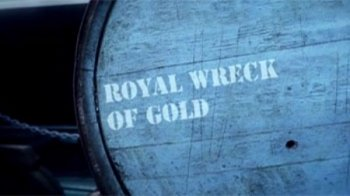 ������ �� ��� / Royal Wreck of Gold (2013)