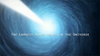 ���������� ������ ���� �� ��������� / The Largest Black Holes In The Universe (2009)