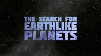 ������ ������ �������� ����� / The Search For Earth Like Planets (2010)