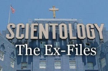 Саентология: Экс-файлс / Scientology: the Ex Files (2010)