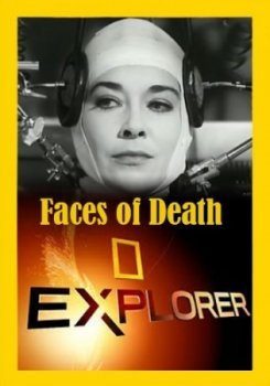 ������������� 2.0: ���� ������ / Explorer. Faces of Death (2016) National Geographic