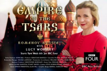 ������� �����: ������ ��� ��������� � ���� ������ / Romanov Russia With Lucy Worsley (2016)