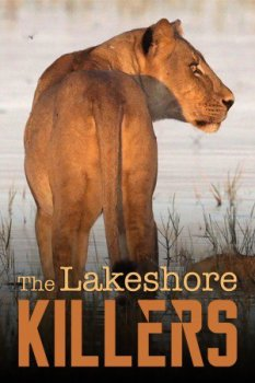 ������ � �������� ����� / The Lakeshore Killers (2015) National Geographic