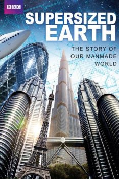��������������� ����� / Supersized Earth (2012)