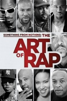 ��� ��� ��������� / Something from Nothing: The Art of Rap (2012)