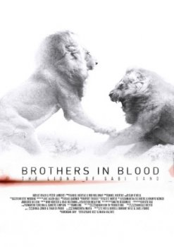 ������������ ������ / Brothers in Blood. The Lions of Sabi Sand (2015)