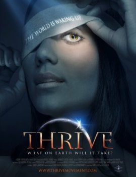 Процветание. Как это сделать на Земле? / Thrive. What on Earth Will it Take? (2011)