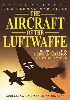 Люфтваффе во Второй мировой войне / The definitive series on the in Luftwaffe WW2 (the Archive Collection) (2006)