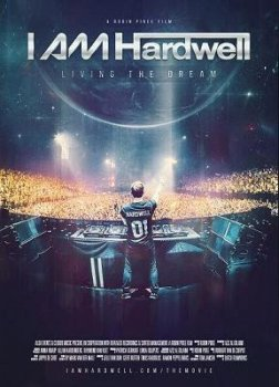 Я Хардвелл / I AM Hardwell Documentary (2013)
