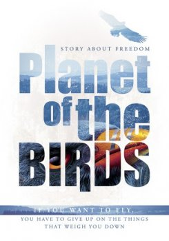 Планета птиц / Planet of the Birds (2018)