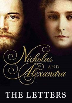 Николай и Александра: Письма / Nicholas and Alexandra: The Letters (2017)